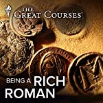 Being A Rich Roman | Robert Garland