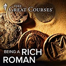 Being A Rich Roman Miscellaneous by Robert Garland Narrated by Robert Garland