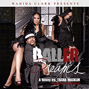 Baller Dreams Audiobook