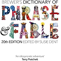Brewer s Dictionary of Phrase and Fable (20th edition)