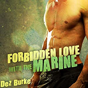 Forbidden Love with the Marine Audiobook