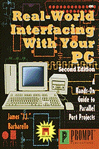 Real-World Interfacing with Your PC, 2E