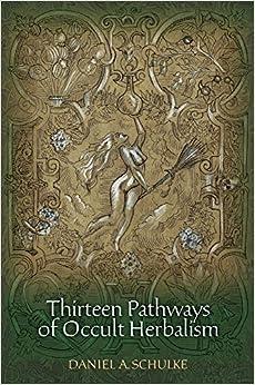 Thirteen Pathways of Occult Herbalism