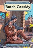 Butch Cassidy, Carl R. Green and William R. Sanford, 0894905872