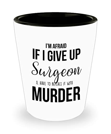 Best Shot Glass Coffee Mug-Surgeon Gifts Ideas for Men and Women. I'