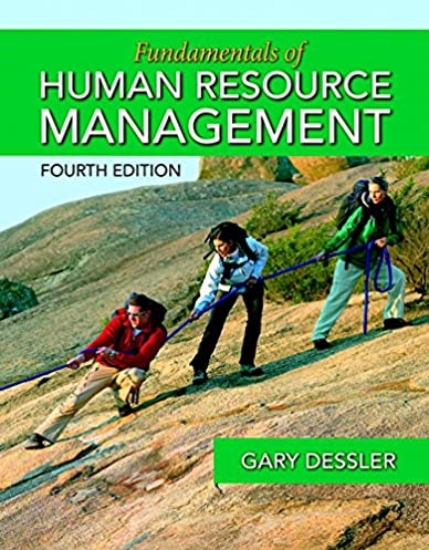 fundamentals of human resource management (4th editionfundamentals of human resource management (4th edition) 4th edition