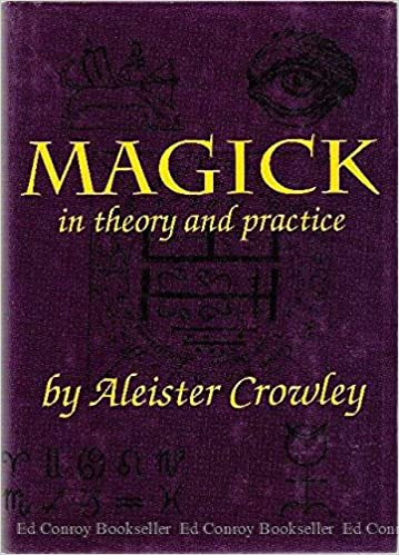 Magick in Theory and Practice: Aleister Crowley: 9781555217662