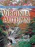 Virginia Autumn, Sara Mitchell, 0786249560