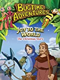 Bugtime Adventures - Joy to the World