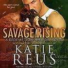 Savage Rising: Redemption Harbor Series, Book 2 Hörbuch von Katie Reus Gesprochen von: Sophie Eastlake