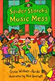 Spider Storch's Music Mess, Gina Willner-Pardo, 0807575836