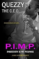 P.I.M.P. Positivity Is My Purpose Paperback