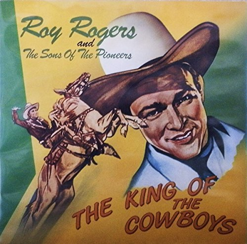 ROY ROGERS & SONS OF PIONEERS - the king of the cowboys BEAR FAMILY 15124 (LP vinyl - Rogers Sons Of Roy The Pioneers