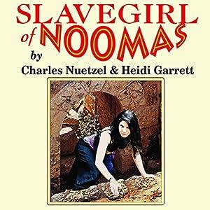 Slavegirl of Noomas Audiobook