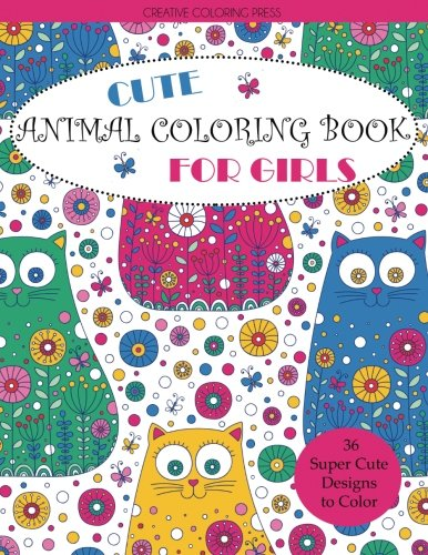 Cute Animal Coloring Book for Girls (Coloring Books for Girls)