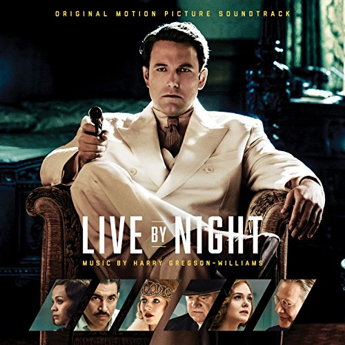 Live by Night: Original Motion...