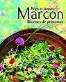 Recettes de printemps par Marcon