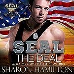 SEAL the Deal: Seal Brotherhood, Book 4 | Sharon Hamilton