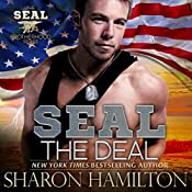 SEAL the Deal: Seal Brotherhood, Book 4 | Sharon Hamilton