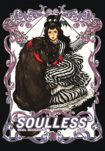 Soulless: The Manga, Vol. 1 (The Parasol Protectorate (Manga))