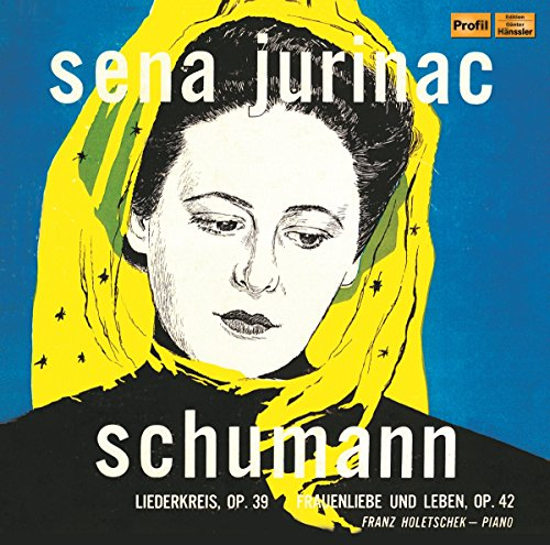 Price comparison product image Robert Schumann: Liederkreis Op. 39 - Sena Jurinac