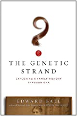 The Genetic Strand: Exploring a Family History Through DNA Kindle Edition