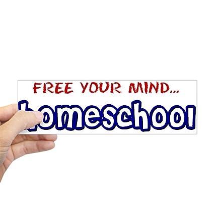 Cafepress bumper sticker homeschool free your mind 10x3 rectangle bumper