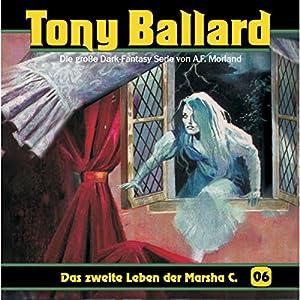 Das zweite Leben der Marsha C. (Tony Ballard 6) Hörspiel