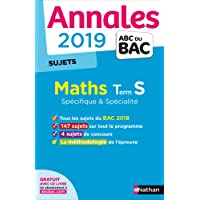 Annales ABC du Bac 2019 - Maths Term S Spé&Spé - Sujets non corrigés