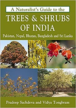 A Naturalist's Guide to the Trees & Shrubs of India (Naturalist's Guides)