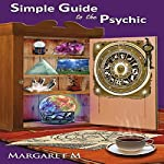 Simple Guide to the Psychic | Margaret McElroy