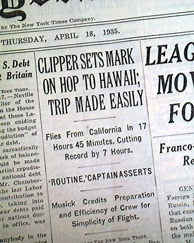 Honolulu Clipper (PAN-AMERICAN CLIPPER Pioneer Honolulu Hawaii Airplane Flight 1935 Old Newspaper THE NEW YORK TIMES, April 18, 1935)