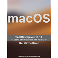 macOS Mojave for Users, Administrators, and Developers