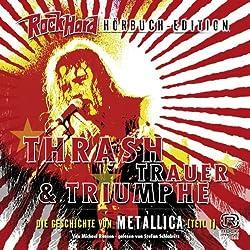 Thrash Trauer & Triumphe (Metallica 1)