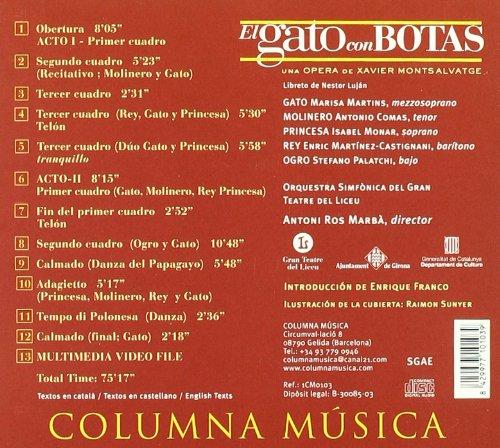 ... Antoni Ros-Marba, Orquestra Simfònica del Gran Teatre del Liceu, Enric Martínez-Castignani, bass] Stefano Palatchi [voice - Xavier Montsalvatge: El Gato ...