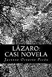 Lázaro: Casi Novela, Jacinto Octavio Picón, 148002015X