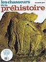 Les chasseurs de la prehistoire par Delluc