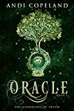 Oracle (The Guardians of Truth Book 1)