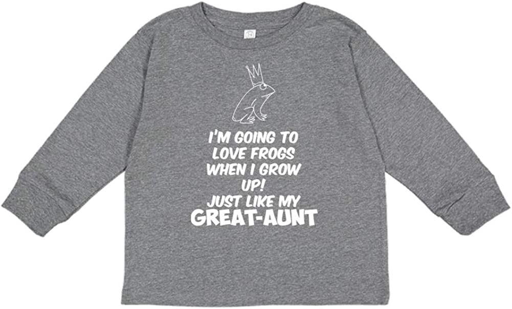 Just Like My Great-Aunt Im Going to Love Frogs When I Grow Up Toddler//Kids Long Sleeve T-Shirt