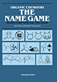 Organic Chemistry: The Name Game: Modern Coined Terms and Their Origins