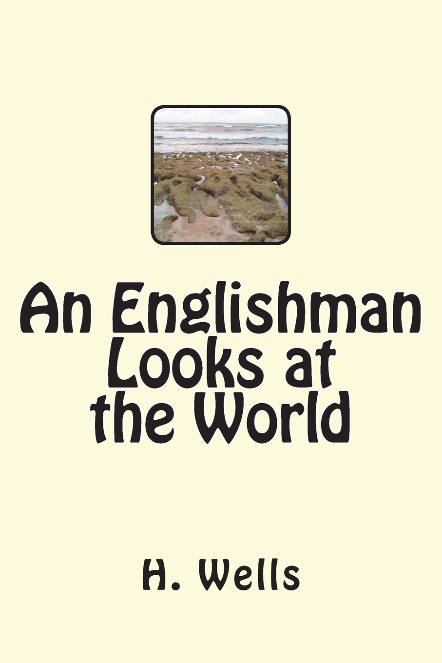 An Englishman Looks at the World ebook