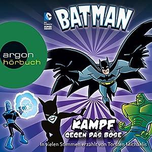 Batman: Kampf gegen das Böse Hörbuch