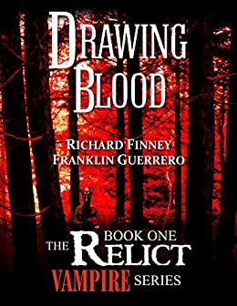 DRAWING BLOOD by [Finney, Richard, Guerrero, Franklin]