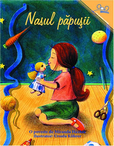 Nasul papusu | The Doll's Nose (Romanian Edition) by International Step by Step Association