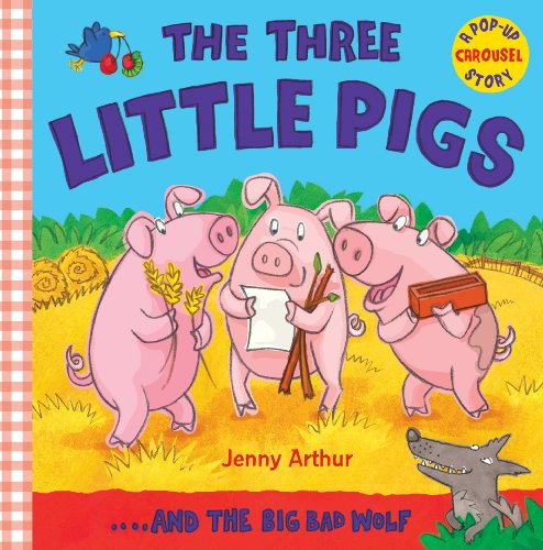 The Three Little Pigs: ..and the Big Bad - Caterpillars Three Little
