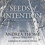 Seeds of Intention | Andrea Thome