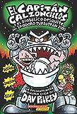 El Capitan Calzoncillos y El Diabolico Desquite del Inodoro Turbotron 2000 (Capitan Calzoncillos #11): (Spanish Language Edition of Captain Underpants (El Capitan Calzoncillos / Captain Underpants)