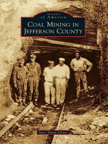 Coal Mining in Jefferson County (Images of America)