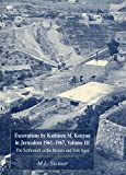 3: Excavations by Kathleen M. Kenyon in Jerusalem 1961-1967, Volume III: The Settlement in the Bronze and Iron Ages (Copenhagen Intl Seminars)