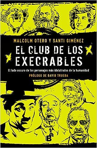 El Club De Los Execrables por Malcolm Otero epub